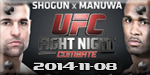 UFC Fight Night 56: Shogun vs. Manuwa-Nov 8